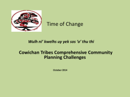 Cowichan Tribes Comprehensive Community Planning Challenges