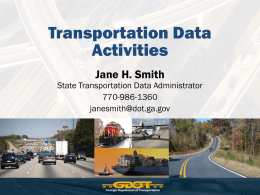 Jane Smith – GDOT Transportation Data Activities
