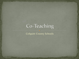 Co-Teaching - Colquitt County Schools