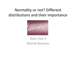 Normality or not? Different distributions and their