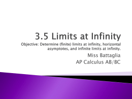 3.5 Limits at Infinity Objective: Determine (finite) limits at infinity
