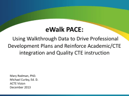 Using eWalk PACE in CTE - Association for Career and Technical