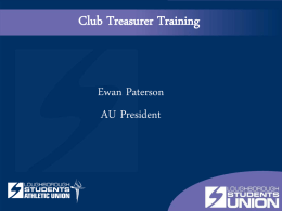 AU Treasurer Training - Loughborough Students` Union
