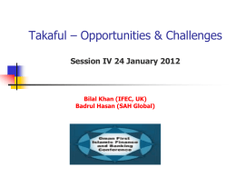 Shari*ah & Legal Framework of Takaful & Retakaful