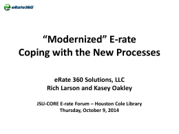 *Modernized* E-rate Coping with the New Processes