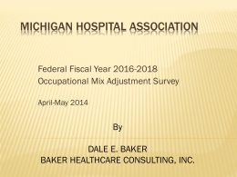 Baker Healthcare Consulting, Inc. PowerPoint Presentation 4/29/14