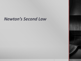 Newton`s Second Law NTG (Hewitt) PPT