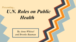 U.N. Roles on Public Health - United Nations Association