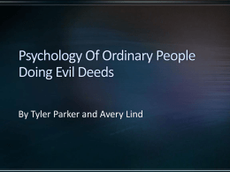 Psychology Of Ordinary People Doing Evil Deeds