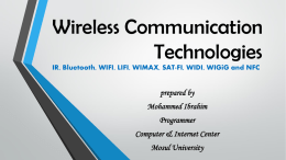Communication Technology IR, Bluetooth, WIFI, LIFI, WIMAX, SAT