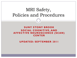 Welcome to MRI Safety and Policies & Procedures
