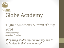 Globe Academy *Higher Ambitions* Summit 9th July 2014 Mr