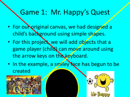 Game 1: Mr. Happy*s Quest