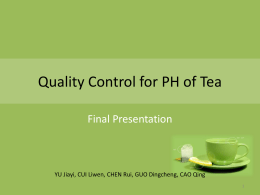 Quality Control for Tea Beverage
