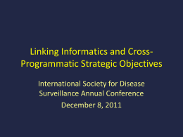 Linking Informatics and Cross-Programmatic Strategic Objectives