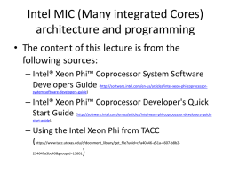 Intel Xeon Phi architecture and programming