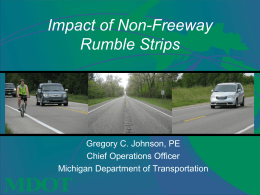 Impact of Non-Freeway Rumble Strips