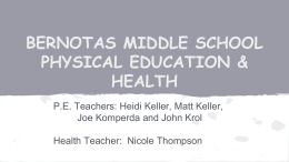 BERNOTAS MIDDLE SCHOOL PHYSICAL EDUCATION & HEALTH