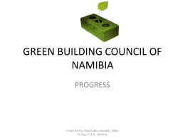 Green Building Council Of Namibia Progress 2012-2014