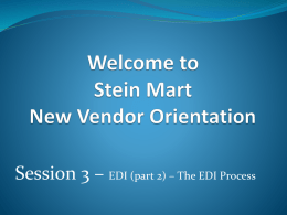 Session 3 - SLIDES ONLY - Stein Mart Vendor Portal
