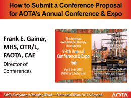 How to Submit a Conference Proposal for AOTA*s Annual