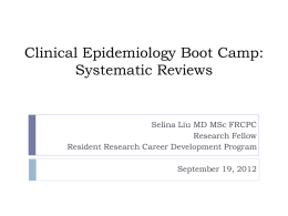 Clinical Epidemiology Boot Camp Systematic Reviews