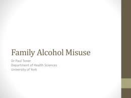 Seminar 2 - The Alcohol and Families Alliance