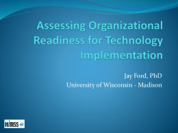 Assessing Organizational Readiness for Technology