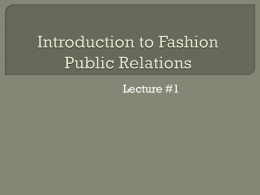 Introduction to Fashion Public Relations