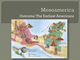 mesoamerica earliest americans notes