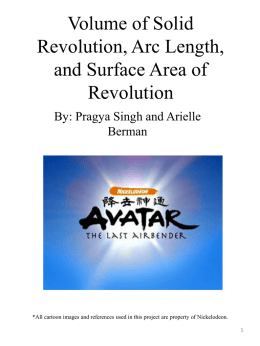 Volume of Solid Revolution, Arc Length, and Surface Area of