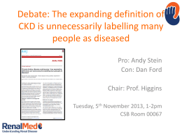 CKD Controversy: how expanding definitions are