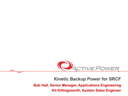 Kinetic Backup Power for SRCF
