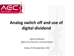 Analog switch off and use of digital dividend