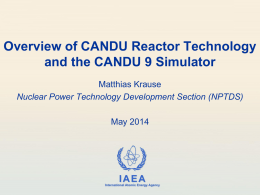 Overview of CANDU Reactor Technology and the CANDU 9 Simulator
