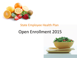 Click here for the 2015 Open Enrollment Power Point