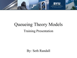 Queuing Theory Models