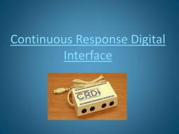 Continuous Response Digital Interface