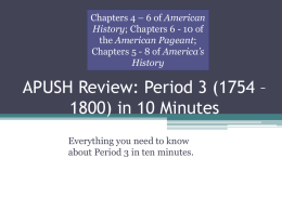 APUSH Review: Period 3 (1754 * 1800) in 10 Minutes