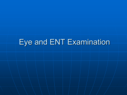 Eye and ENT Exam