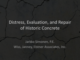 Distress, Evaluation, and Repair of Historic Concrete