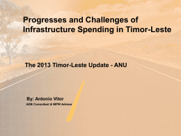 Progresses and Challenges of Infrastructure Spending in Timor