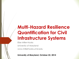 Multi-Hazard Resilience Quantification for Civil Infrastructure Systems