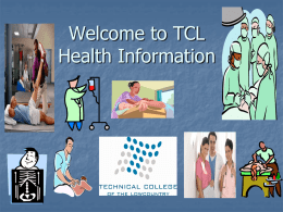 TCL Health Science Programs: - Technical College of the Lowcountry