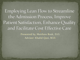 Employing Lean Flow to Streamline the Admission Process, Improve