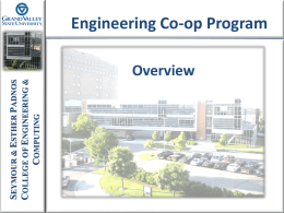 Engineering Co-op Program SEYMOUR & ESTHER PADNOS