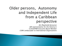 Older persons in the Caribbean, Autonomy and independent life