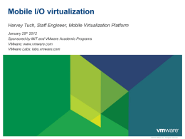Mobile I/O virtualization