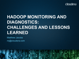 Monitoring and diagnostics tools for Hadoop