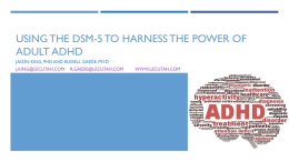 Using the DSM-5 to Harness the Power of Adult ADHD